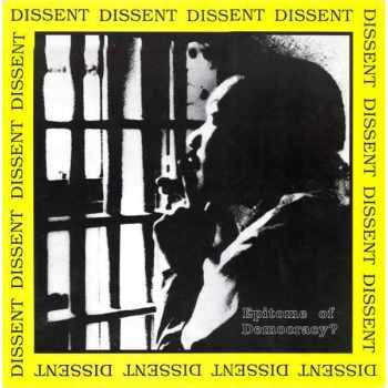 Dissent  - Epitome Of Democracy? (Vinyl)