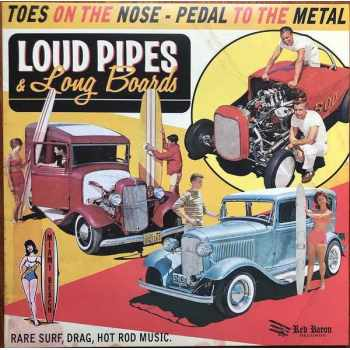 Various - Loud Pipes & Long Boards (Vinyl)