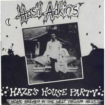 Hasil Adkins - Haze's House Party (Vinyl)
