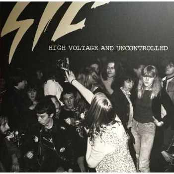Sic - High Voltage And Uncontrolled (Vinyl)