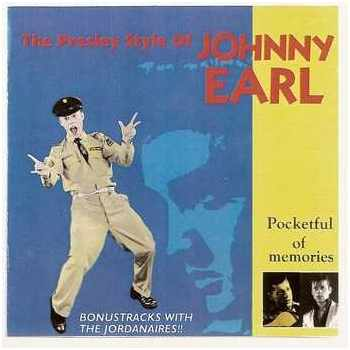Johnny Earl  - The Presley Style Of Johnny Earl (CD)