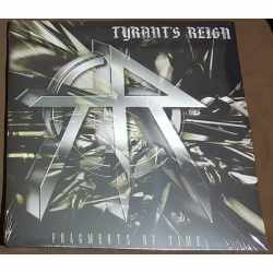 Tyrant's Reign - Fragments In Time (Vinyl)