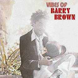 Barry Brown - Vibes Of Barry Brown (Vinyl)