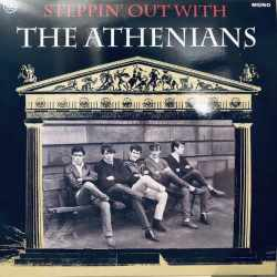 The Athenians  - Steppin' Out With The Athenians (Vinyl)