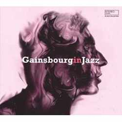 Various - Gainsbourg In Jazz - A Jazz Tribute To Serge Gainsbourg (Vinyl)