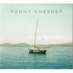 Kenny Chesney - Songs For The Saints (CD)