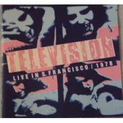 Television - Live In S. Francisco / 1978 (CD)