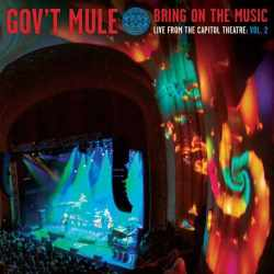 Gov't Mule - Bring On The Music, Live At The Capitol Theatre Vol.2 (Vinyl)