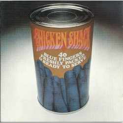 Chicken Shack - Forty Blue Fingers, Freshly Packed And Ready To Serve (CD)
