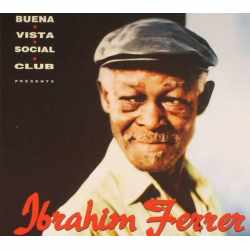Ibrahim Ferrer - Buena Vista Social Club Presents Ibrahim Ferrer (CD)