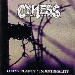 Cyness - Loony Planet / Industreality (CD)