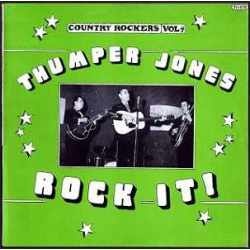 Thumper Jones - Country Rockers Vol. 4 - Rock It! (Vinyl)