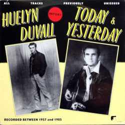 Huelyn Duvall - Today & Yesterday (Vinyl)