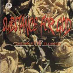 Substance For God - Assembly Of Flowers (CD)