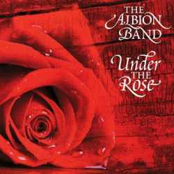 The Albion Band - Under The Rose (CD)