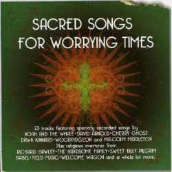 Various - Sacred Songs For Worrying Times (CD)