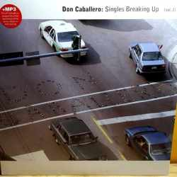 Don Caballero - Singles Breaking Up (Vol. 1) (Vinyl)