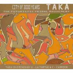Guillaume La Tortue, Chris Carrier - City of 3000 Years - Taka CD 2 Mixed By (CD)