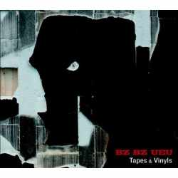 "Bz Bz Ueu - ""Tapes & Vinyls"" (CD)"