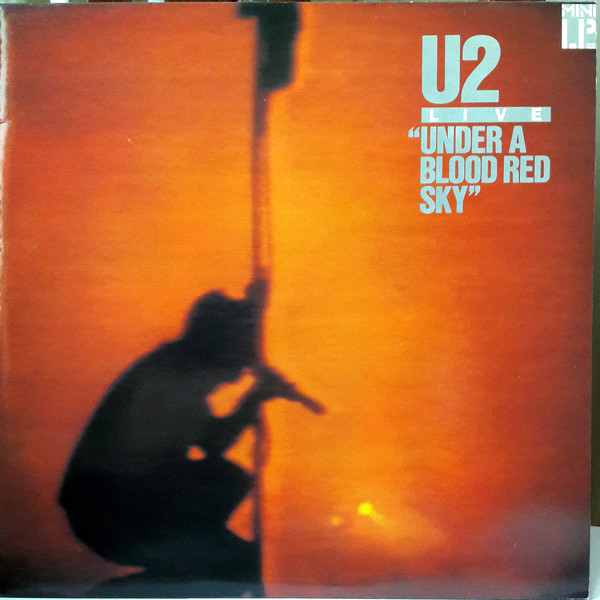 u2 - live ''under a blood red sky'' (vinyl) u2 - live ''under a blood red sky'' (vinyl)