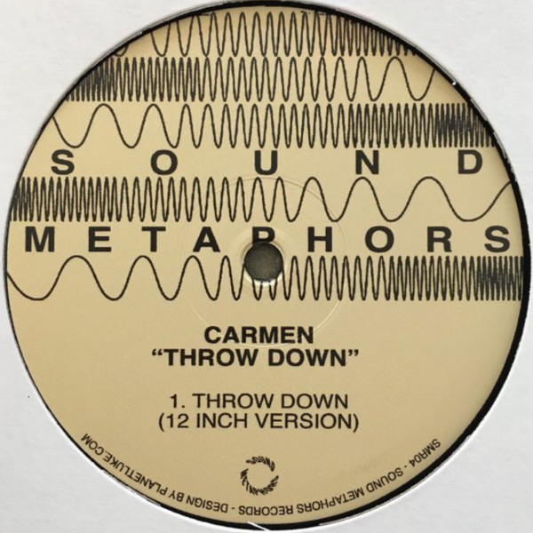 CARMEN  - THROW DOWN (VINYL) - Carmen  - Throw Down (Vinyl) - Maxi 45T
