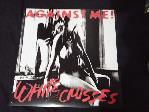 Against Me! - White Crosses (Vinyl) - Against Me! - White Crosses (Vinyl) - LP
