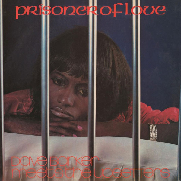 DAVE BARKER  THE UPSETTERS - PRISONER OF LOVE (VIN - Dave Barker  The Upsetters - Prisoner Of Love (Vinyl) - LP