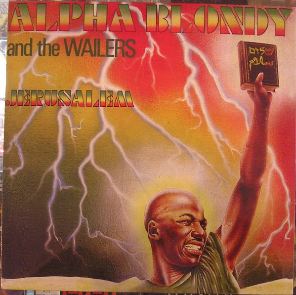 ALPHA BLONDY THE WAILERS - JÉRUSALEM (VINYL) - Alpha Blondy The Wailers - Jérusalem (Vinyl) - LP