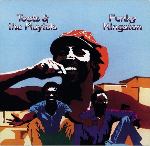 TOOTS & THE MAYTALS - FUNKY KINGSTON (VINYL) - Toots & The Maytals - Funky Kingston (Vinyl) - 33T