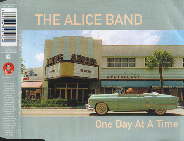 The Alice Band - One Day At A Time (CD) - The Alice Band - One Day At A Time (CD) - CD single