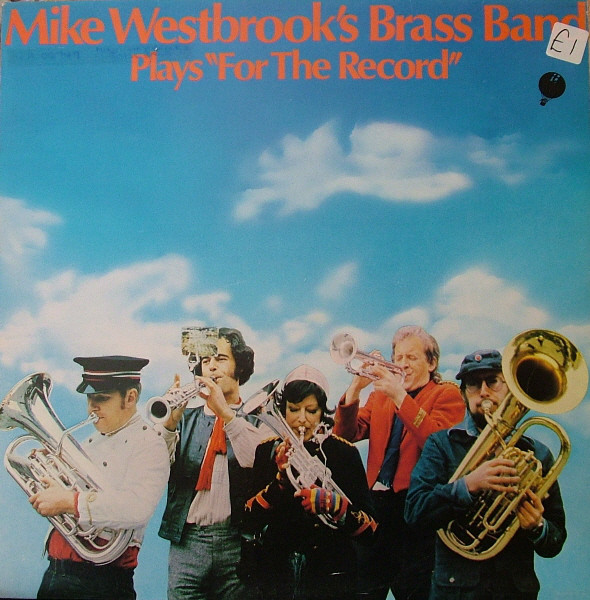 Mike Westbrook Brass Band - Plays ''For The Record - Mike Westbrook Brass Band - Plays ''For The Record'' (Vinyl) - 33T
