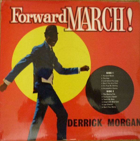 DERRICK MORGAN - FORWARD MARCH! (VINYL) - Derrick Morgan - Forward March! (Vinyl) - LP