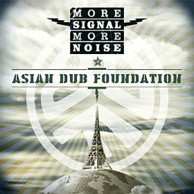 ASIAN DUB FOUNDATION - MORE SIGNAL MORE NOISE (VIN - Asian Dub Foundation - More Signal More Noise (Vinyl) - 33T