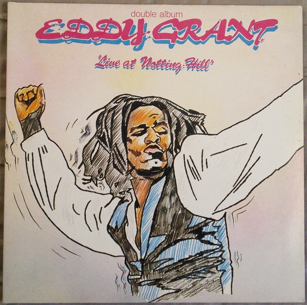 EDDY GRANT - LIVE AT NOTTING HILL (VINYL) - Eddy Grant - Live At Notting Hill (Vinyl) - LP x 2