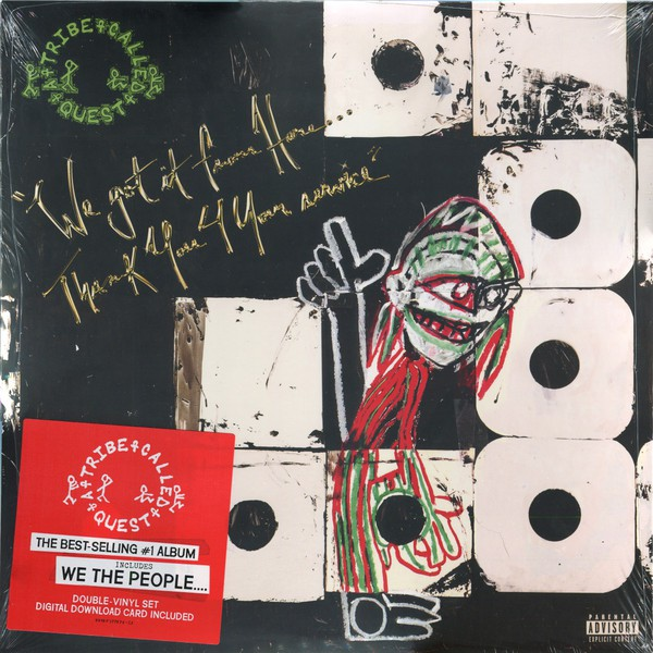 A TRIBE CALLED QUEST - WE GOT IT FROM HERE…THANK Y - A Tribe Called Quest - We Got It From Here…Thank You 4 Your Service (Vinyl) - 33T x 2