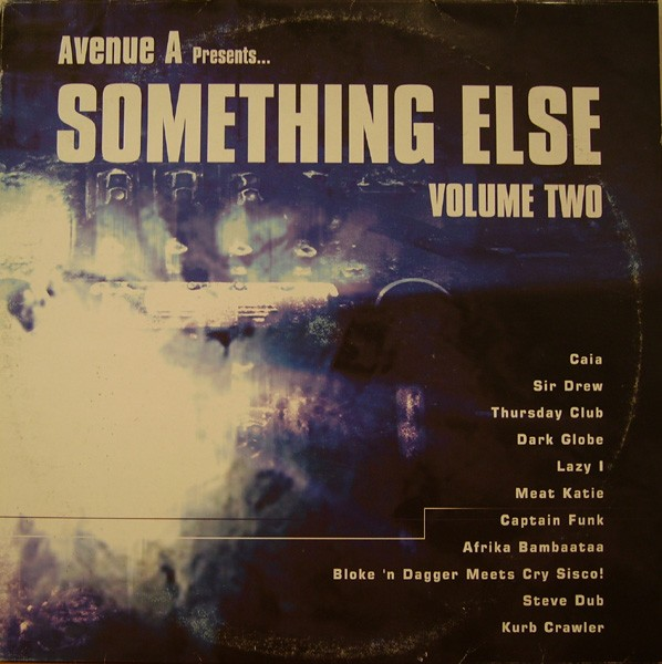 Various - Avenue A Presents Something Else Volume  - Various - Avenue A Presents Something Else Volume Two (Vinyl) - 33T x 3