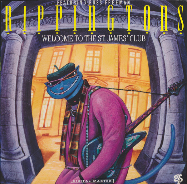 The Rippingtons Russ Freeman  - Welcome To The St. - The Rippingtons Russ Freeman  - Welcome To The St. James' Club (Vinyl) - 33 1/3 RPM